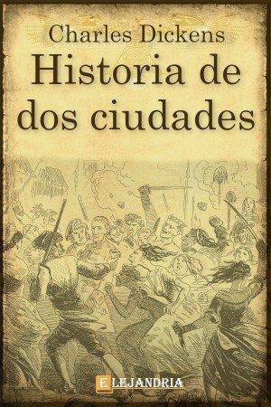 Descargar Historia de dos ciudades de Charles Dickens