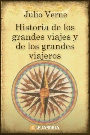 Historia de los grandes viajes y los grandes viajeros de Verne, Julio