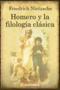 Homero y la filología clásica de Friedrich Nietzsche