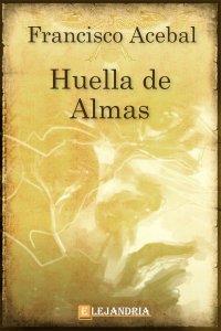 Huella de Almas de Francisco Acebal