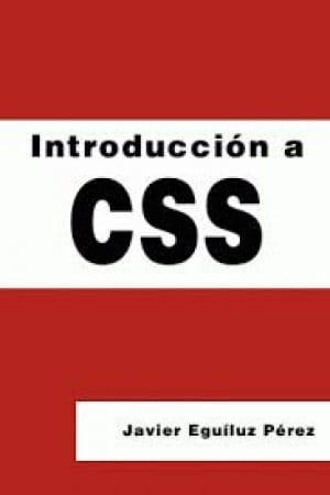 Descargar Introducción a CSS de Eguíluz Pérez, Javier