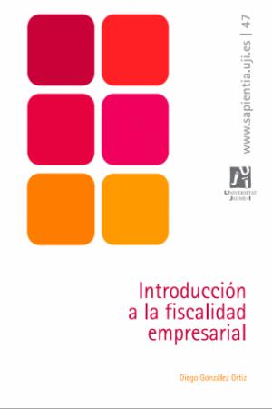 Introducción a la Fiscalidad Empresarial de González Ortiz, Diego