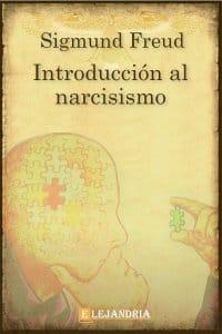 Introducción al narcisismo de Sigmund Freud