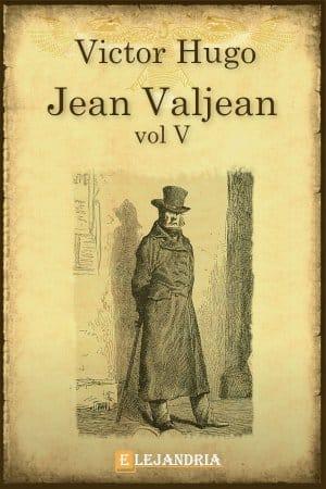 Jean Valjean de Hugo, Victor