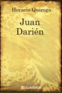 Juan Darién de Horacio Quiroga