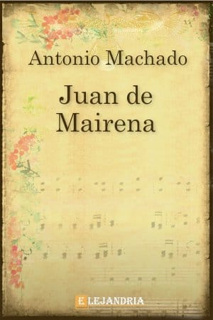 Juan de Mairena de Machado, Antonio