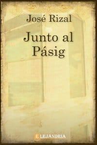 Junto Al Pásig de José Rizal