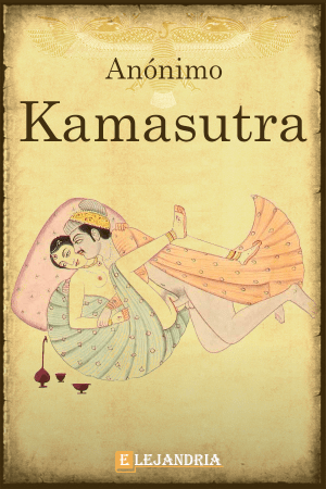 Kamasutra, el arte de amar de Anónimo