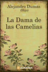 La Dama de las Camelias de Alejandro Dumas (hijo)
