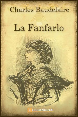 La Fanfarlo de Baudelaire, Charles