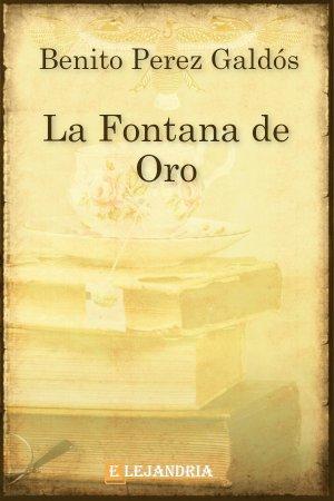 La Fontana de Oro de Benito Pérez Galdós