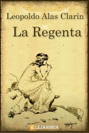 La Regenta de Alas Clarín, Leopoldo