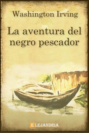 Descargar La aventura del negro pescador de Washington Irving