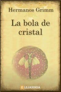 La bola de cristal de Hermanos Grimm