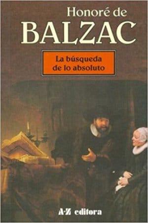 La busca del absoluto de Balzac, Honoré De
