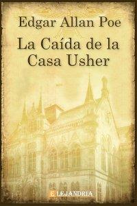 La caída de la Casa Usher de Allan Poe, Edgar