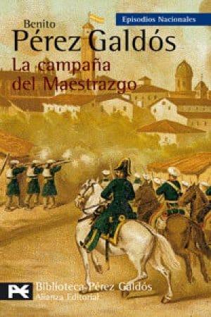 La campaña del Maestrazgo de Benito Pérez Galdós