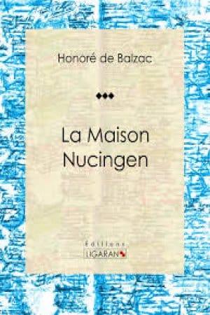La casa Nucingen de Balzac, Honoré De