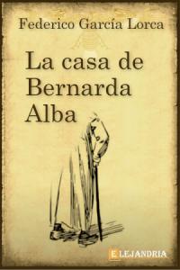 La casa de Bernarda Alba de García Lorca, Federico