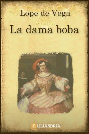 Descargar La dama boba de Lope de Vega