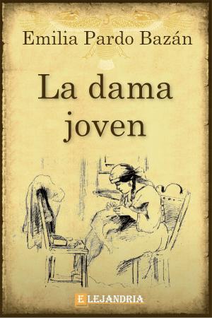 La dama joven de Pardo Bazán, Emilia