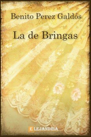 La de Bringas de Benito Pérez Galdós