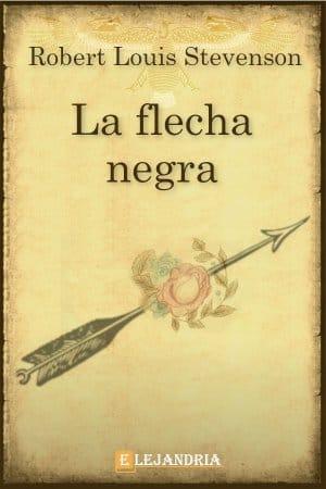 La flecha negra de Robert Louis Stevenson