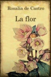 Descargar La flor de Rosalía de Castro