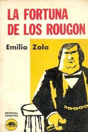 La fortuna de los Rougon de Zola, Émile