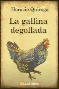 La gallina degollada de Horacio Quiroga