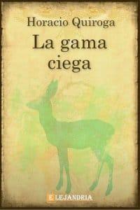 Descargar La gama ciega de Horacio Quiroga