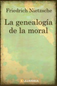 Descargar La genealogía de la moral de Friedrich Nietzsche
