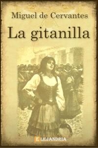 Descargar La gitanilla de Cervantes, Miguel