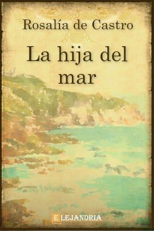 La hija del mar de Rosalía de Castro