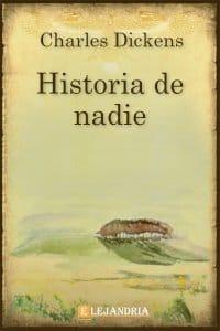 La historia de nadie de Charles Dickens