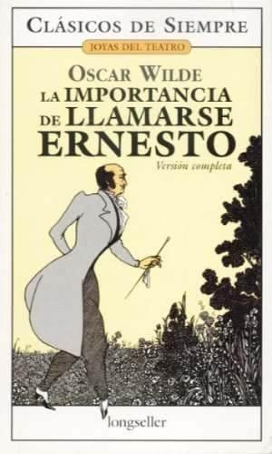Descargar La importancia de llamarse Ernesto de Wilde, Oscar
