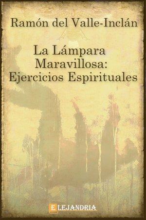 La lámpara maravillosa de Ramón María del Valle-Inclán