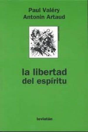 Descargar La libertad del espíritu de Valéry, Paul