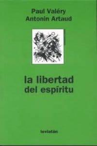 La libertad del espíritu de Valéry, Paul