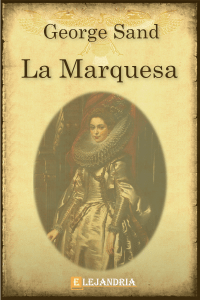 La marquesa de George Sand
