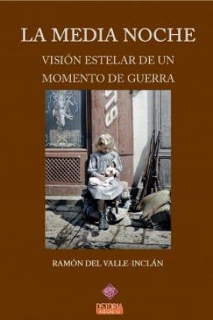 La media noche de Ramón María del Valle-Inclán