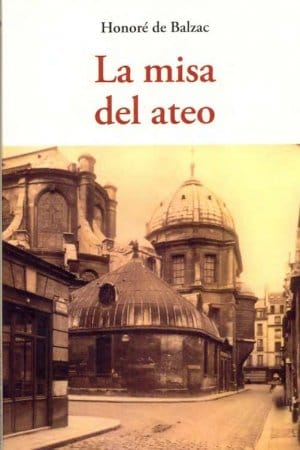 Descargar La misa del ateo de Balzac, Honoré De
