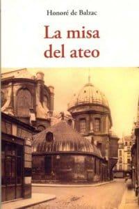 La misa del ateo de Balzac, Honoré De