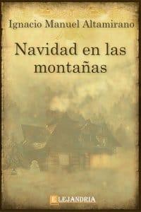 La navidad en las montañas de Ignacio Manuel Altamirano