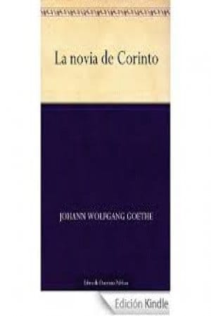 La novia de corinto de Goethe Wolfgang , Johann