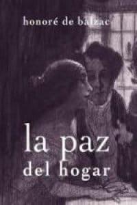 Descargar La paz del hogar de Balzac, Honoré De
