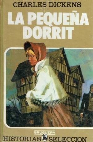 La pequeña Dorrit de Charles Dickens