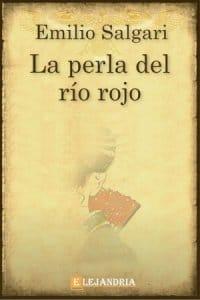 La perla del río rojo de Emilio Salgari