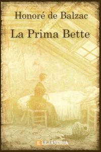 La prima Bette de Balzac, Honoré De