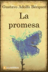 La promesa de Gustavo Adolfo Bécquer